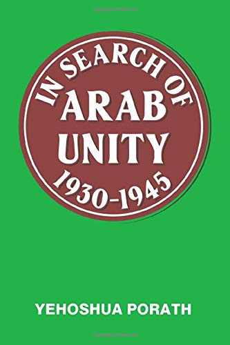 9780714632643: In Search of Arab Unity 1930-1945