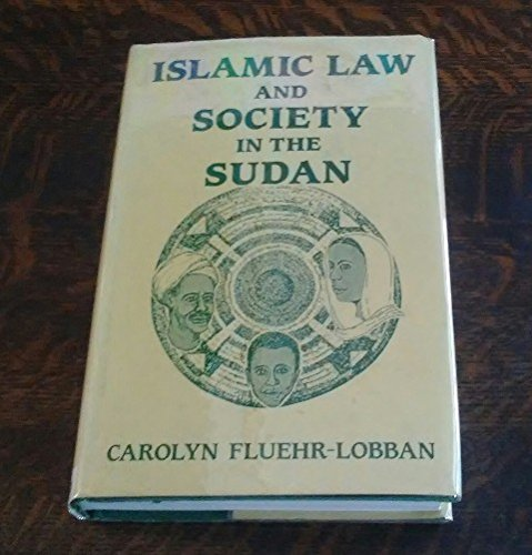 9780714632803: Islamic Law and Society in the Sudan