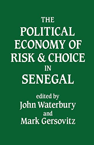 9780714632971: The Political Economy of Risk and Choice in Senegal