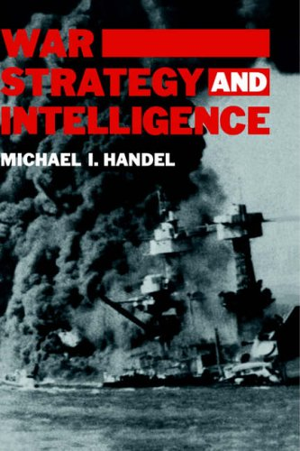 9780714633114: War, Strategy and Intelligence (Studies in Intelligence)