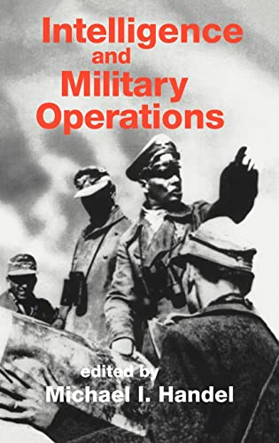 9780714633312: Intelligence and Military Operations (Studies in Intelligence)
