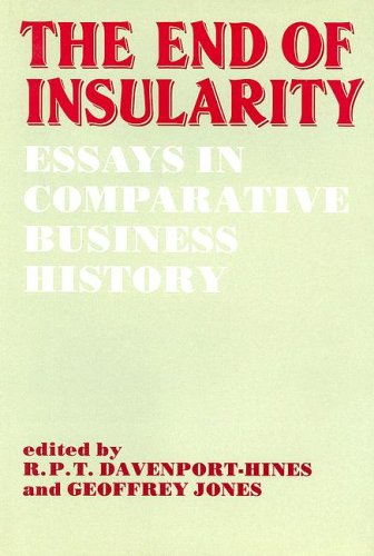 9780714633527: The End of Insularity: Essays in Comparative Business History