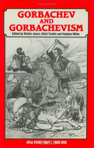 9780714633602: Gorbachev and Gorbachevism
