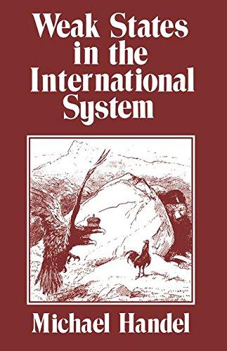 9780714633855: Weak States in the International System