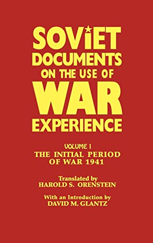 9780714633923: Soviet Documents on the Use of War Experience: Volume One: The Initial Period of War 1941