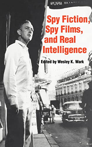 9780714634111: Spy Fiction, Spy Films and Real Intelligence (Studies in Intelligence)