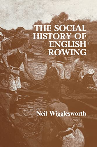 9780714634159: The Social History of English Rowing