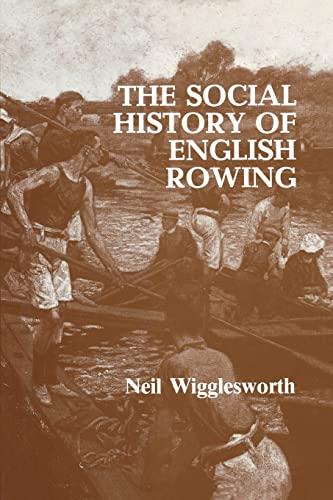 9780714634159: The Social History of English Rowing