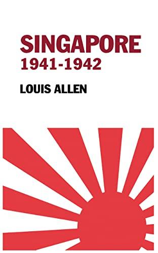 Singapore 1941-1942: Allen, Louis