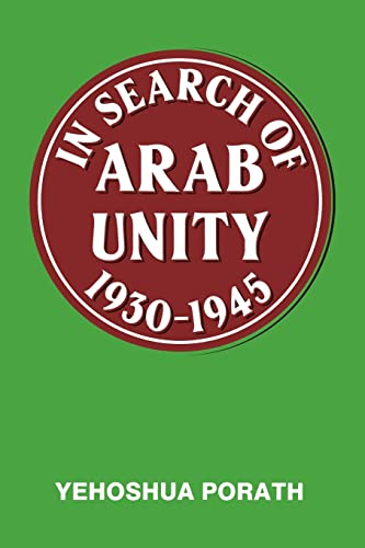 9780714640518: In Search of Arab Unity 1930-1945
