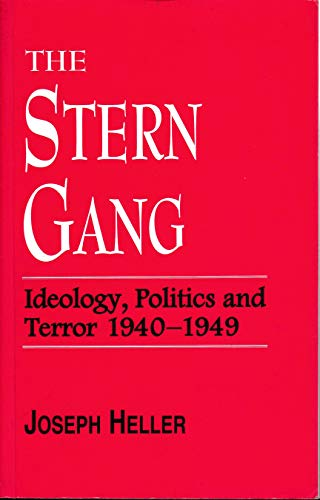 9780714641065: The Stern Gang: Ideology, Politics and Terror, 1940-49
