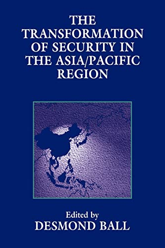 9780714641904: The Transformation of Security in the Asia/Pacific Region (Strategic Studies)