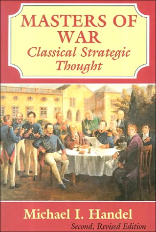 9780714642055: Masters of War: Classical Strategic Thought