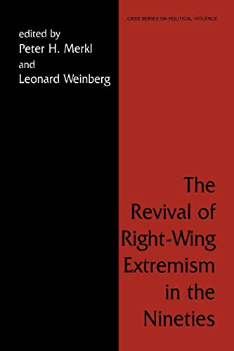9780714642079: The Revival of Right Wing Extremism in the Nineties (Political Violence)
