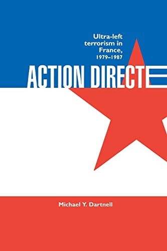 9780714642123: Action Directe: Ultra Left Terrorism in France 1979-1987
