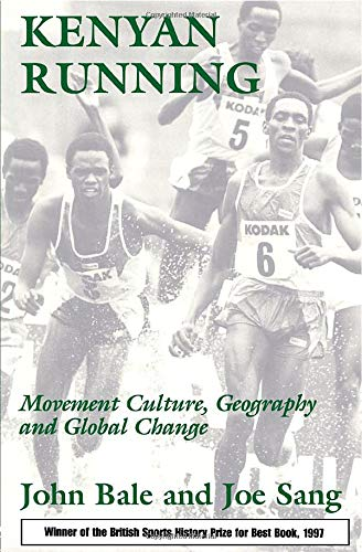 9780714642185: Kenyan Running: Movement Culture, Geography and Global Change