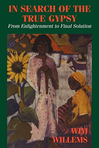 9780714642222: In Search of the True Gypsy: From Enlightenment to Final Solution