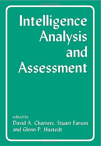 9780714642499: Intelligence Analysis and Assessment