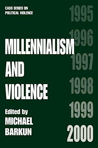 Millennialism and Violence (Political Violence): Michael Barkun