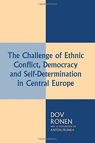 9780714643083: The Challenge of Ethnic Conflict, Democracy and Self-determination in Central Europe