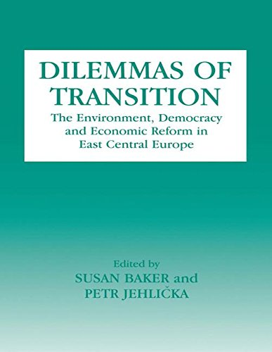 9780714643106: Dilemmas of Transition: The Environment, Democracy and Economic Reform in East Central Europe