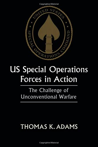 9780714643502: US Special Operations Forces in Action: The Challenge of Unconventional Warfare