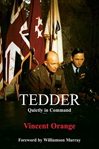 9780714643670: Tedder: Quietly in Command (Studies in Air Power)