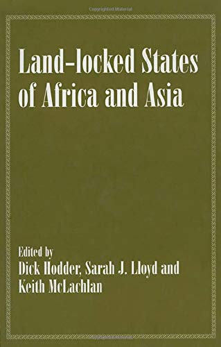 9780714643717: Land-locked States of Africa and Asia (Routledge Studies in Geopolitics)