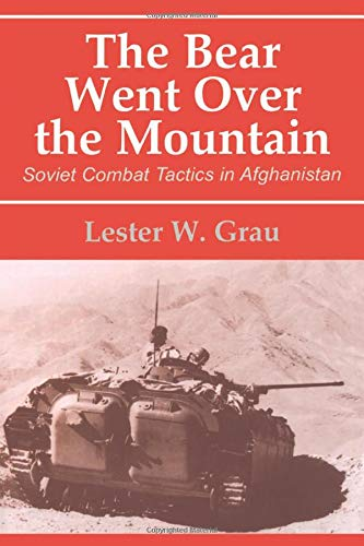 9780714644134: The Bear Went Over the Mountain: Soviet Combat Tactics in Afghanistan