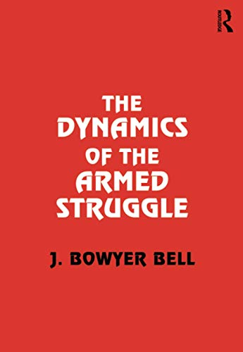 9780714644226: The Dynamics of the Armed Struggle