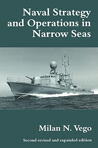 9780714644257: Naval Strategy and Operations in Narrow Seas