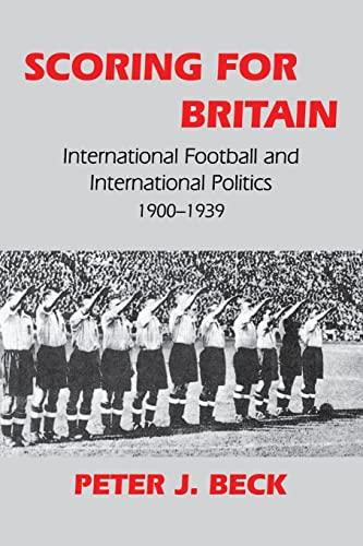 9780714644547: Scoring for Britain (Sport in the Global Society)