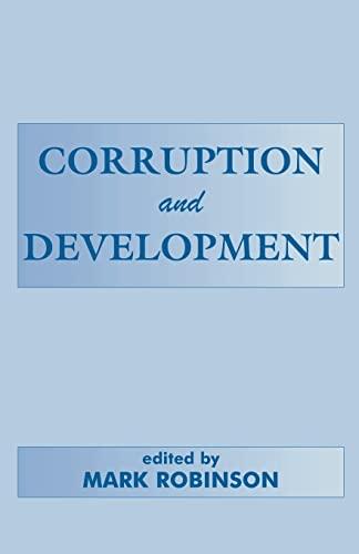 Corruption and Development.: Robinson, Mark