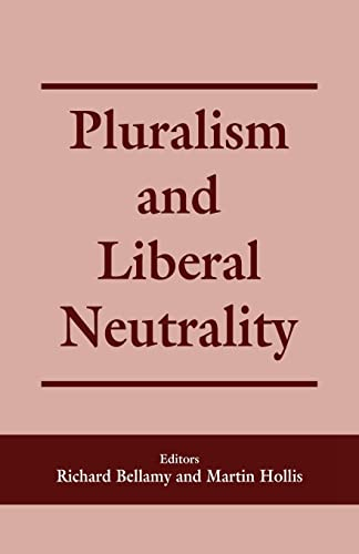 9780714644707: Pluralism and Liberal Neutrality