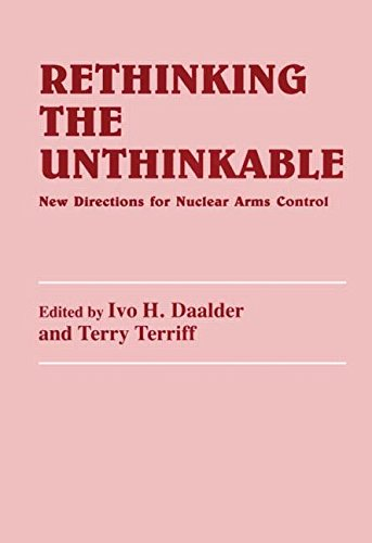 9780714645186: Rethinking the Unthinkable: New Directions for Nuclear Arms Control