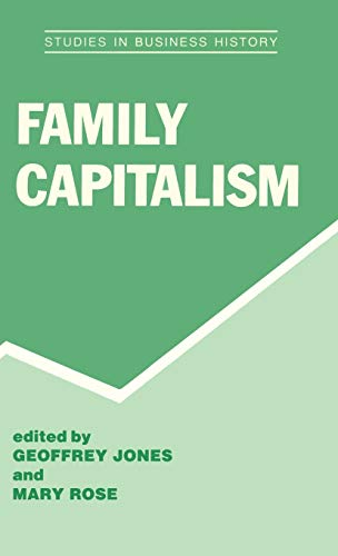 9780714645537: Family Capitalism (Studies in Business History)