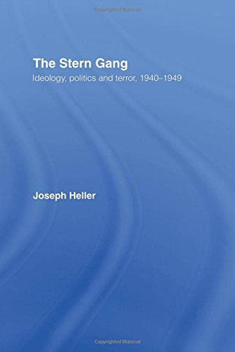 The Stern Gang: Ideology, Politics and Terror, 1940-1949 (9780714645582) by Joseph Heller