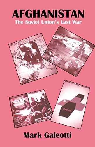 9780714645674: Afghanistan: The Soviet Union's Last War