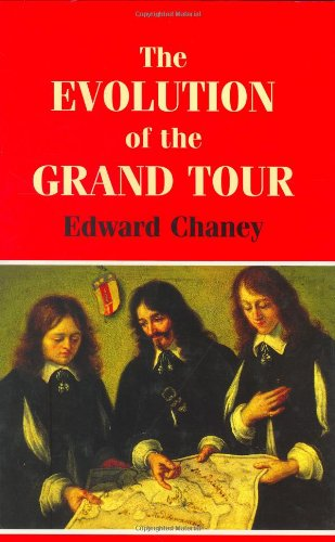 9780714645773: The Evolution of the Grand Tour: Anglo-Italian Cultural Relations since the Renaissance