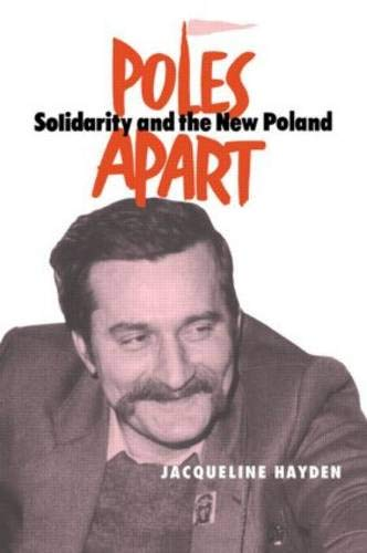 9780714645896: Poles Apart Cb: Solidarity and The New Poland