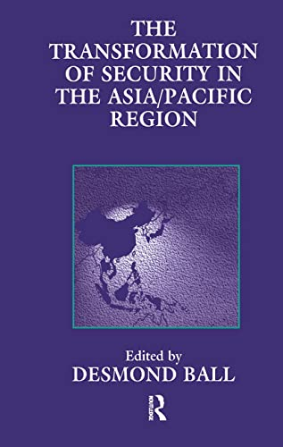 9780714646619: The Transformation of Security in the Asia/Pacific Region (Strategic Studies S)
