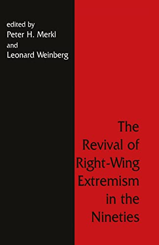 9780714646763: The Revival of Right Wing Extremism in the Nineties (Political Violence)