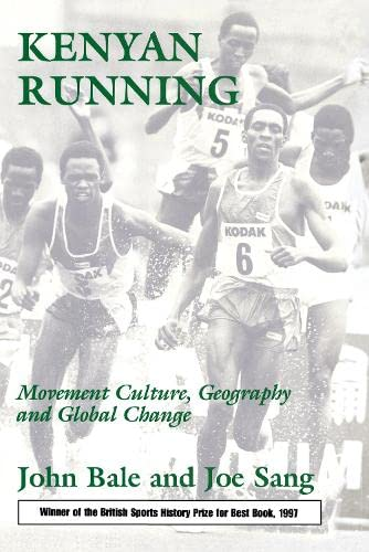 9780714646848: Kenyan Running: Movement Culture, Geography and Global Change