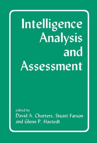 9780714647098: Intelligence Analysis and Assessment (Studies in Intelligence)