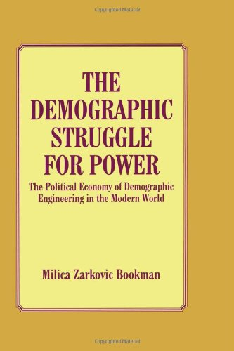9780714647326: The Demographic Struggle for Power: The Political Economy of Demographic Engineering in the Modern World