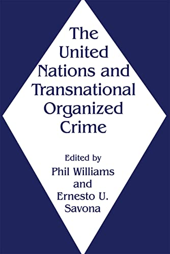 9780714647333: The United Nations and Transnational Organized Crime