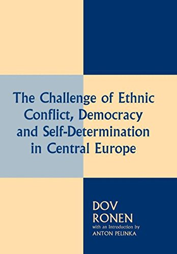 9780714647524: The Challenge of Ethnic Conflict, Democracy and Self-Determination in Central Europe