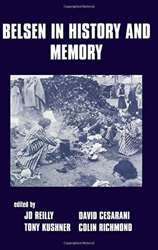 9780714647678: Belsen in History and Memory