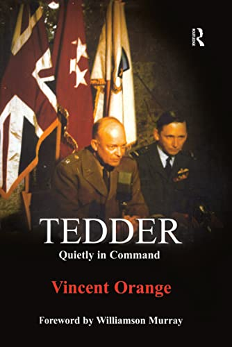 9780714648170: Tedder: Quietly in Command (Studies in Air Power)