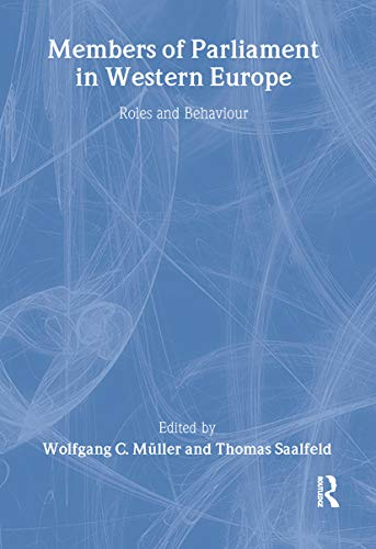 9780714648217: Members of Parliament in Western Europe: Roles and Behaviour (Library of Legislative Studies)
